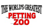 The World's Greatest Petting Zoo