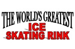 The World's Greatest Ice Skating Rink
