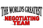 The World's Greatest Negotiating Team