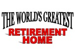The World's Greatest Retirement Home
