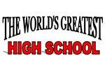 The World's Greatest High School