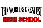 The World's Greatest High School