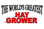The World's Greatest Hay Grower