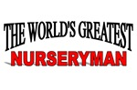 The World's Greatest Nurseryman
