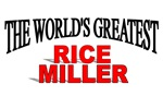 The World's Greatest Rice Miller