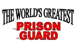 The World's Greatest Prison Guard