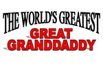 The World's Greatest Great Granddaddy