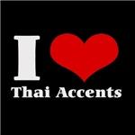 i love (heart) thai accents