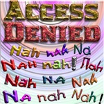 Access Denied, Nah na nah na (2)