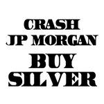 Crash JP MORGAN Buy Silver