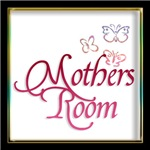 MOTHERS ROOM