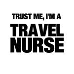 Trust Me, I'm A Travel Nurse