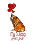 Bulldog - My Bulldog Loves Me