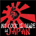 My cock is huge in Japan t shirts