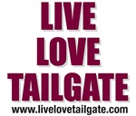 Live Love Tailgate Maroon