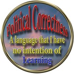 Political Correctness? NO