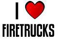 I LOVE FIRETRUCKS