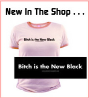 Feminist Gifts: Bitch is the New Black