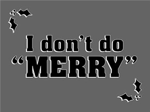 I Don't Do Merry