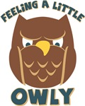 Feeling A Little Owly T-shirts