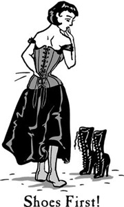 Shoes First Corset Humor