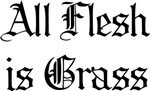 All Flesh Is Grass (duplicate size)
