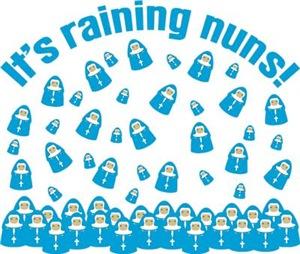 It's Raining Nuns