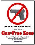 2nd Amendment: Gun Free Zone