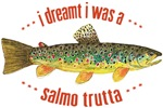 BROWN Trout Dreaming