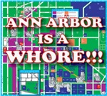 Ann arbor is a whore
