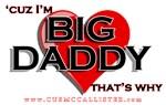 Big Daddy, Big Papa, Big Papi