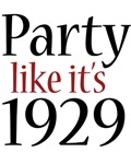 Party Like It's 1929 (Recession)