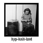 Knitting - hypKNITized