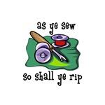 Sewing - So Shall Ye Rip
