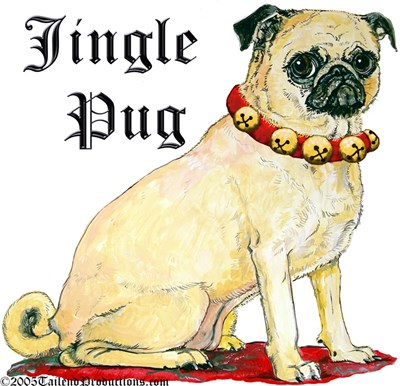 PUG COLLECTION!!  Click HERE to browse!