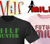 MILF T-shirts