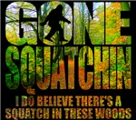 Gone Squatchin *Wooded Path Edition* T-shirts and