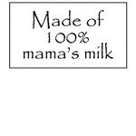 100% mama's milk