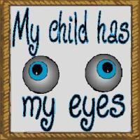 my child has my eyes