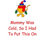Mommy Was Cold