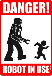 Danger: Robot in Use