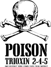 Poison (Trioxin 2-4-5)