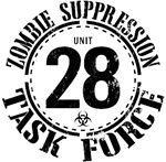The Zombie supression Task Force, Unit 28, is an elite zombie suppression task force ready to defend your neighborhood from the shambling hordes of the walking dead.  Just in case something like 28 days happens again, be ready and let everyone know you ar
