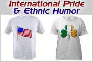 International Pride & Ethnic Humor