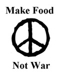 Make Food Not War ~