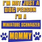 Miniature Schnauzer Mommy