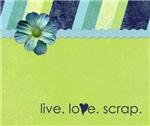 live. love. scrap.