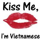 Kiss me, I'm Vietnamese
