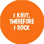 I Knit, Therefore I Rock