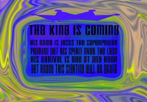 RELIGION/THE KING IS COMING
